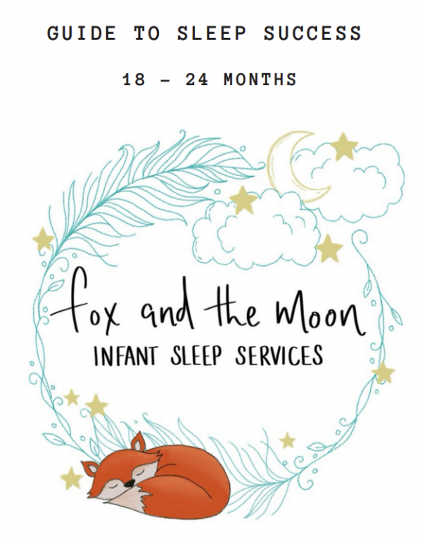 fox and the moon 18-24 month sleep guide